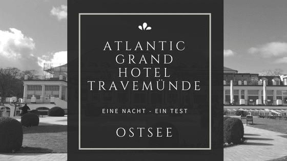 Travemünde Atlantic Grand Hotel