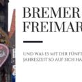 Bremer Freimarkt, Ischaa Freimarkt, Fünfte Jahreszeit