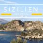 Sizilien, die traumhafte Insel mit dem Ätna