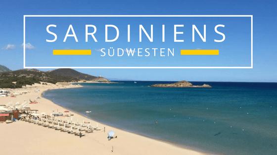 Sardiniens Sudwesten Tolle Strande Bei Chia Und Pula