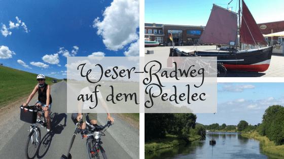 mit dem Pedelec auf dem Weser-Radweg