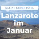 Lanzarote im Januar